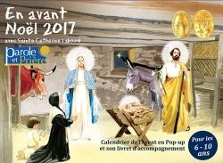 EN AVANT NOEL 2017 AVEC SAINTE CATHERINE LABOURE