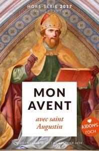 MON AVENT 2017 AVEC SAINT AUGUSTIN