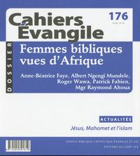 CAHIERS EVANGILE - FEMMES BIBLIQUES VUES D'AFRIQUE