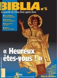 BIBLIA 05 - HEUREUX ETES VOUS !