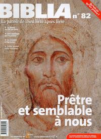 BIBLIA 82 - PRETRE ET SEMBLABLE A NOUS