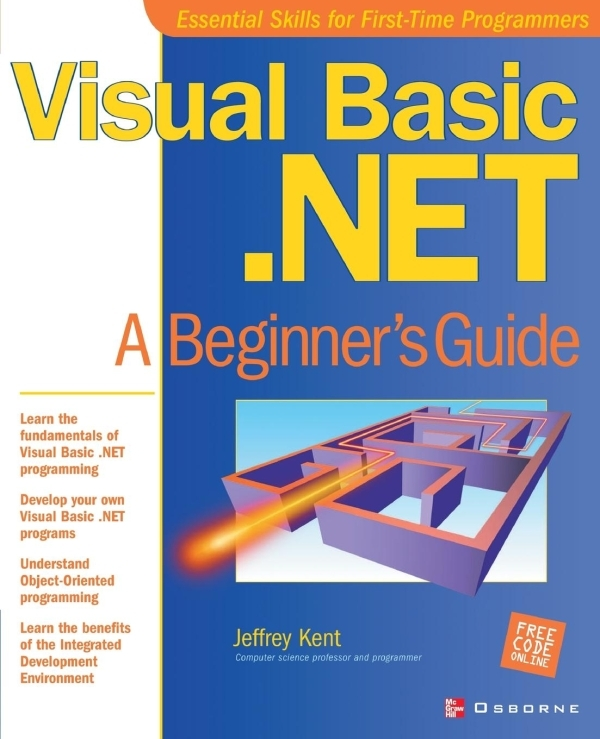 VISUAL BASIC.NET - A BEGINNER'S GUIDE