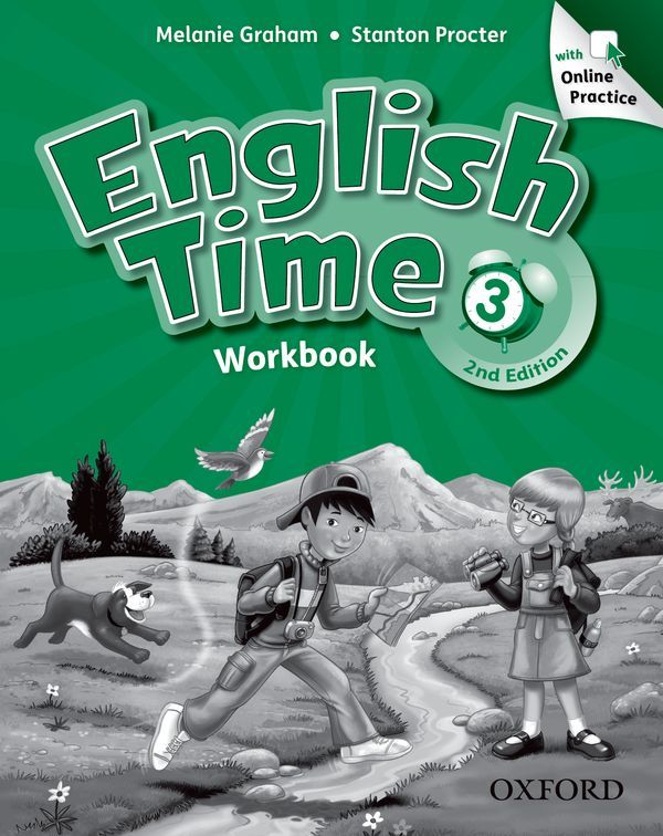 ENGLISH TIME, SECOND EDITION 3: WORKBOOK WITH ONLINE PRACTICE PACK