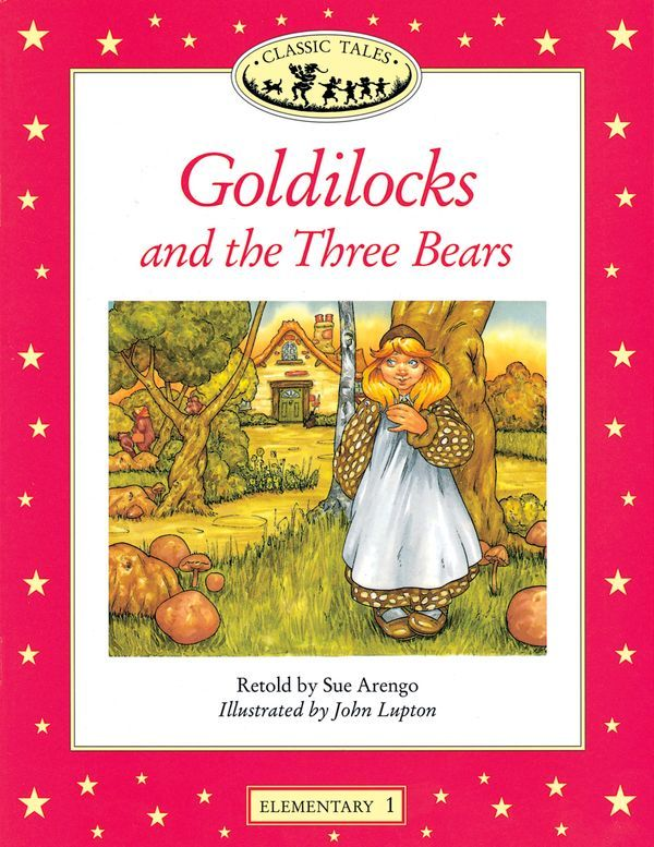 CLASSIC TALES, ELEMENTARY 1: GOLDILOCKS AND THE THREE BEARS