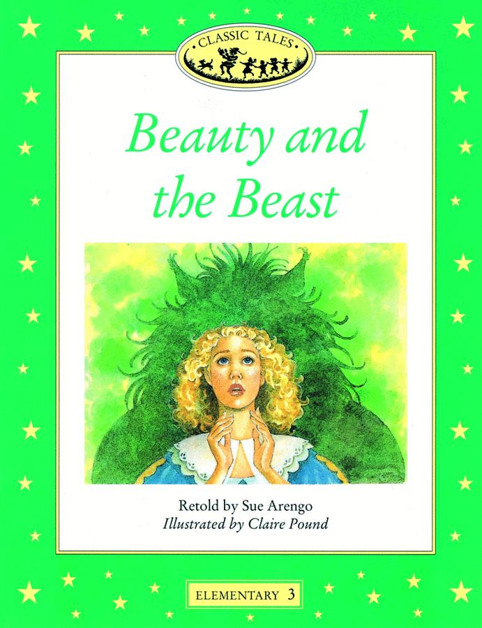 CLASSIC TALES, ELEMENTARY 3: BEAUTY AND THE BEAST