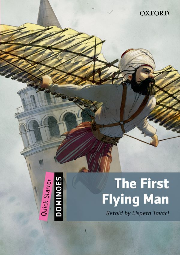 DOMINOES, NEW EDITION QUICK STARTER: THE FIRST FLYING MAN