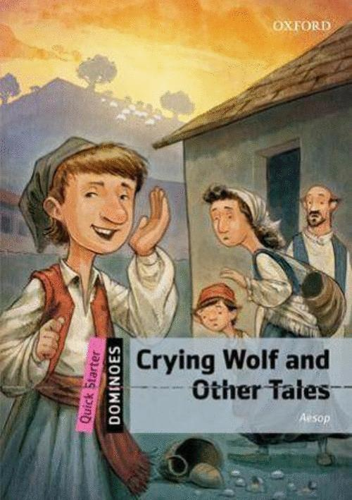 CRYING WOLF AND OTHER TALES QUICK STARTERS DOMINOES