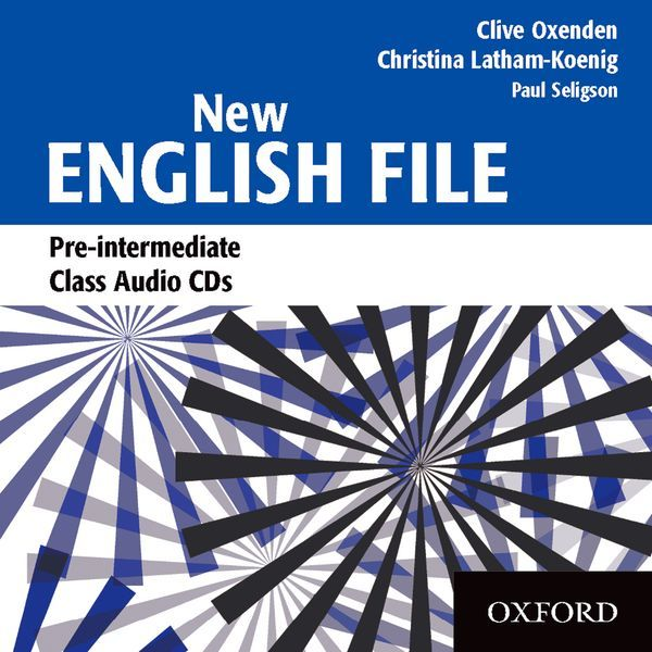 NEW ENGLISH FILE PRE-INTERMEDIATE: CLASS AUDIO CDS (3)