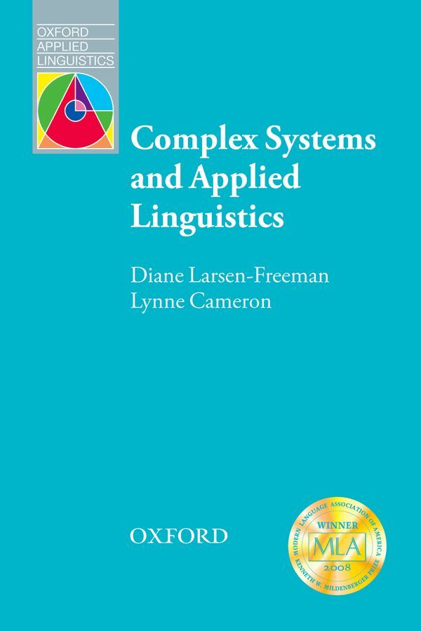 OXFORD APPLIED LINGUISTICS: COMPLEX SYSTEMS AND APPLIED LINGUISTICS