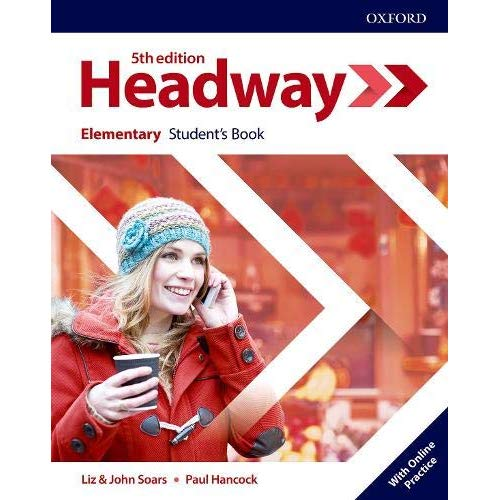 HEADWAY 5TH , ELEMENTARY STUDENT'S BOOK WITH ONLINE PRACTICE