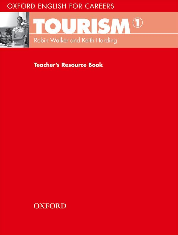 TOURISM 1 TEACHERS RESOURCE BOOK OXFORD ENGLISH FOR CAREERS