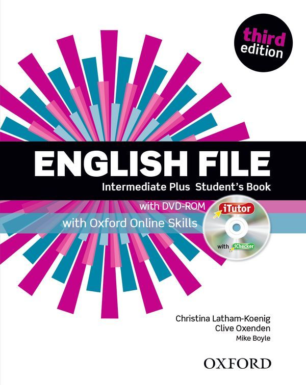ENGLISH FILE 3RD EDITION INTERMEDIATE PLUS: STUDENT'S BOOK & ITUTOR & ONLINE SKILLS PRACTICE PACK