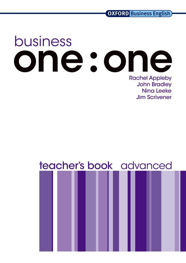 BUSINESS ONE : ONE ADVANCED: TEACHER'S BOOK