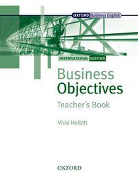 BUSINESS OBJECTIVES INTERNATIONAL EDITION: TEACHER'S BOOK