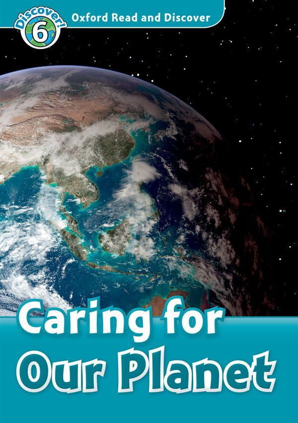 OXFORD READ AND DISCOVER 6: CARING FOR OUR PLANET AUDIO CD PACK