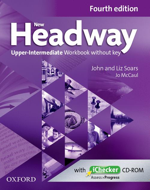 NEW HEADWAY, 4TH EDITION UPPER-INTERMEDIATE: WORKBOOK WITHOUT KEY AND ICHECKER CD PACK