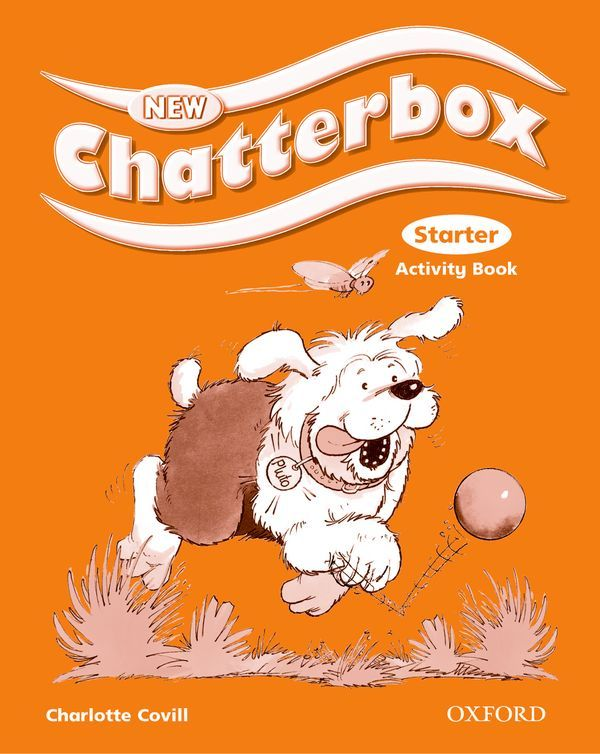 NEW CHATTERBOX STARTER: ACTIVITY BOOK