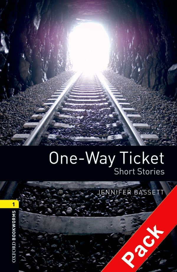 OBWL 3E LEVEL 1: ONE-WAY TICKET - SHORT STORIES AUDIO CD PACK