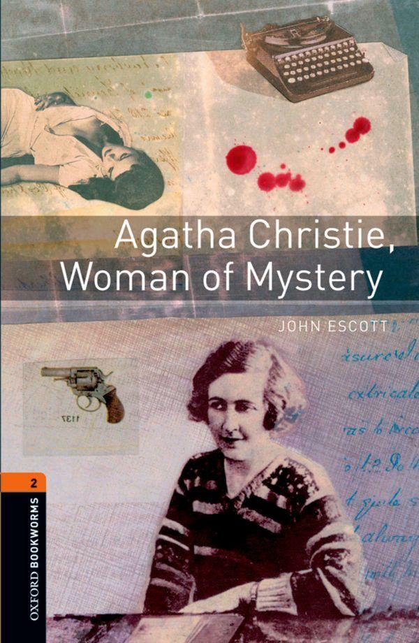 OBWL 3E LEVEL 2: AGATHA CHRISTIE, WOMAN OF MYSTERY
