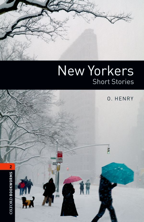 OBWL 3E LEVEL 2: NEW YORKERS - SHORT STORIES
