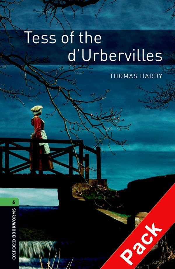 OBWL 3E LEVEL 6: TESS OF THE D'URBERVILLES AUDIO CD PACK