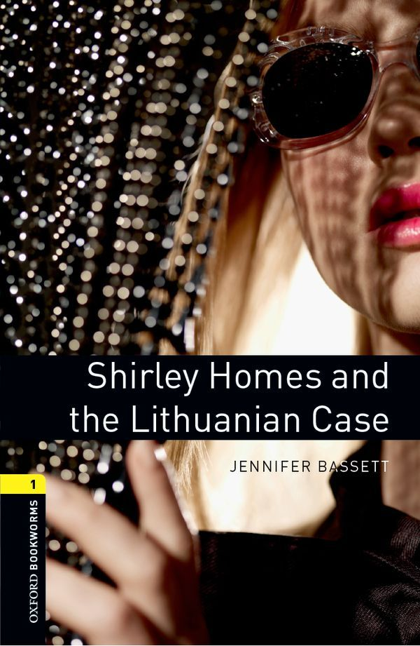 OBWL 3E LEVEL 1: SHIRLEY HOMES AND THE LITHUANIAN CASE