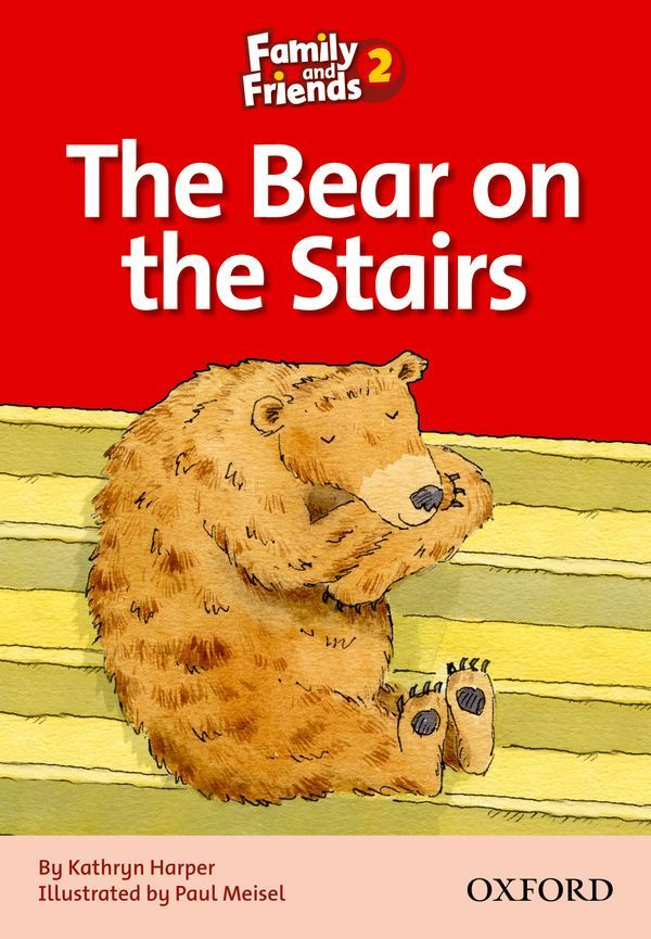 FAMILY & FRIENDS 2: READER D: THE BEAR ON THE STAIRS