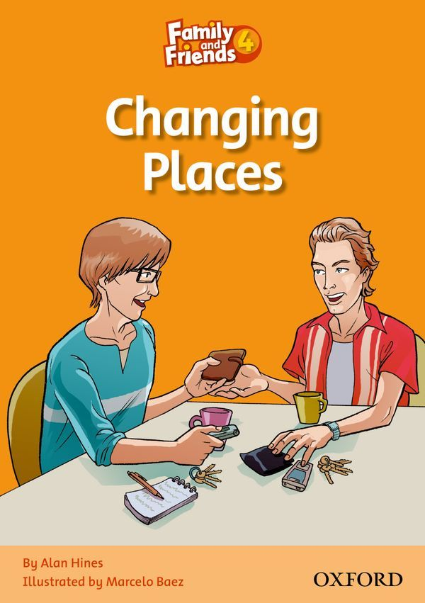 FAMILY & FRIENDS 4: READER D: CHANGING PLACES
