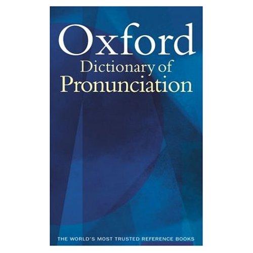 OXFORD DICTIONARY PRONUNCIATION CURRENT ENGLISH