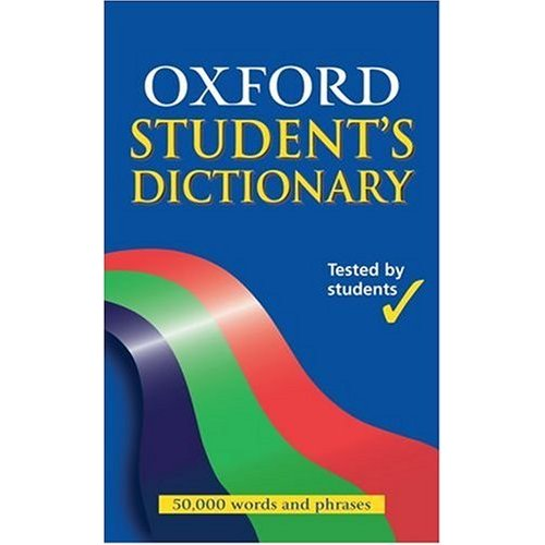 THE OXFORD STUDENT'S DICTIONARY