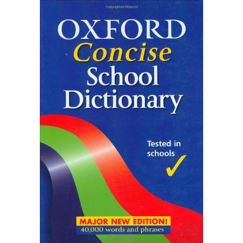 OXFORD CONCISE SCHOOL DICTIONARY
