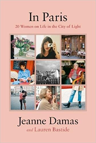 JEANNE DAMAS IN PARIS: 20 WOMEN ON LIFE IN THE CITY OF LIGHT /ANGLAIS