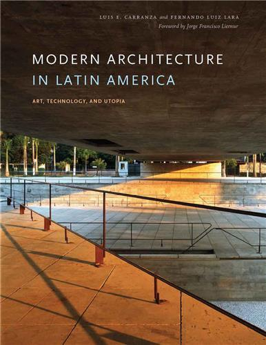 MODERN ARCHITECTURE IN LATIN AMERICA /ANGLAIS