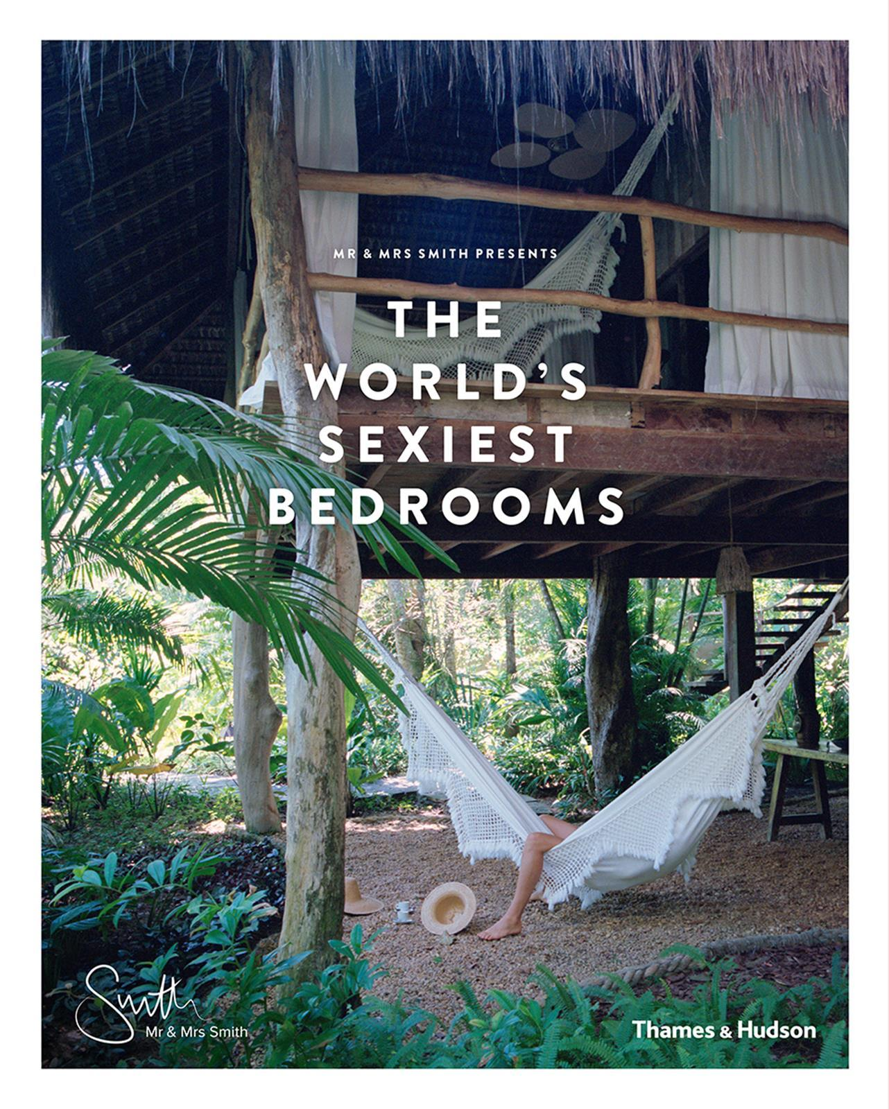 THE WORLD'S SEXIEST BEDROOMS /ANGLAIS