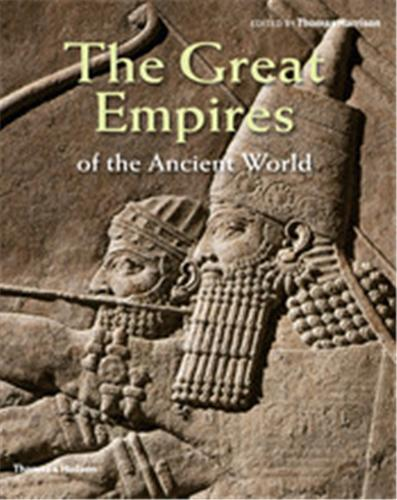 THE GREAT EMPIRES OF THE ANCIENT WORLD /ANGLAIS