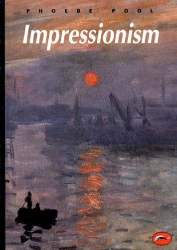IMPRESSIONISM (WORLD OF ART) /ANGLAIS