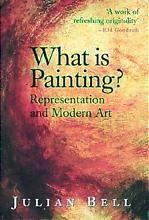 WHAT IS PAINTING ? (NEW ED) /ANGLAIS