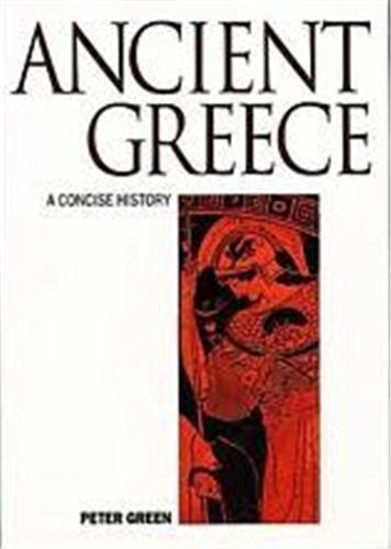 A CONCISE HISTORY OF ANCIENT GREECE /ANGLAIS