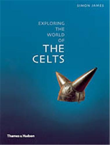 EXPLORING THE WORLD OF THE CELTS (PAPERBACK) /ANGLAIS
