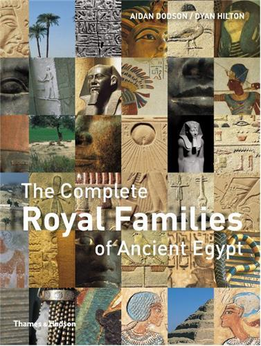 THE COMPLETE ROYAL FAMILIES OF ANCIENT EGYPT (PAPERBACK) /ANGLAIS