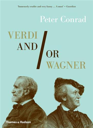 VERDI AND/OR WAGNER (PAPERBACK) /ANGLAIS