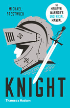 KNIGHT THE MEDIEVAL WARRIOR S (UNOFFICIAL) MANUAL (PAPERBACK) /ANGLAIS