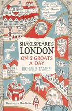 SHAKESPEARE'S LONDON ON 5 GROATS A DAY (POCKET EDITION) /ANGLAIS
