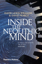 INSIDE THE NEOLITHIC MIND (NEW ED ) /ANGLAIS