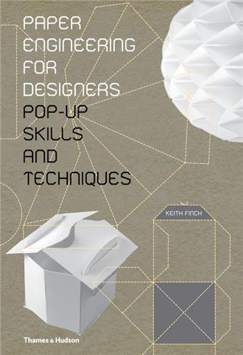 PAPER ENGINEERING FOR DESIGNERS /ANGLAIS