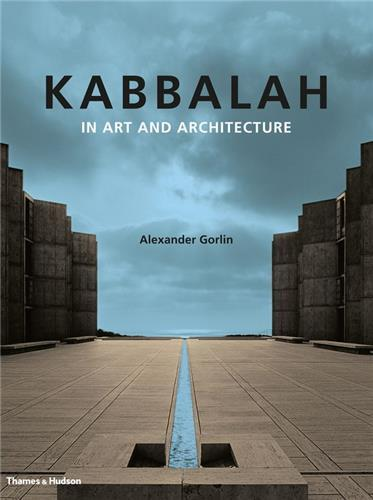 KABBALAH IN ART AND ARCHITECTURE /ANGLAIS