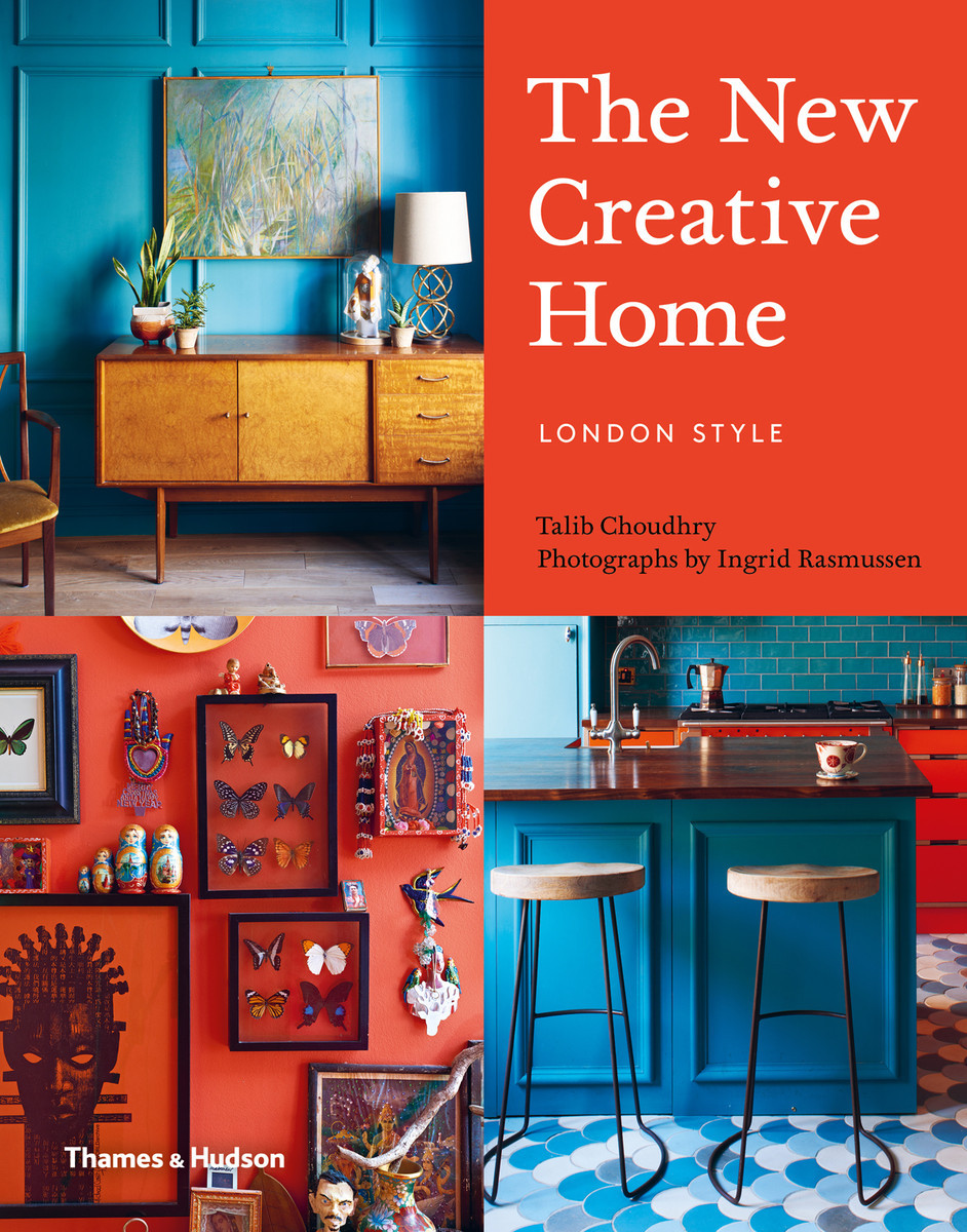 THE NEW CREATIVE HOME: LONDON STYLE /ANGLAIS