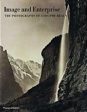IMAGE AND ENTERPRISE THE PHOTOGRAPHS OF ADOLPHE BRAUN /ANGLAIS