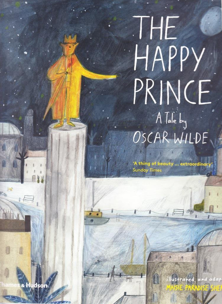 THE HAPPY PRINCE /ANGLAIS