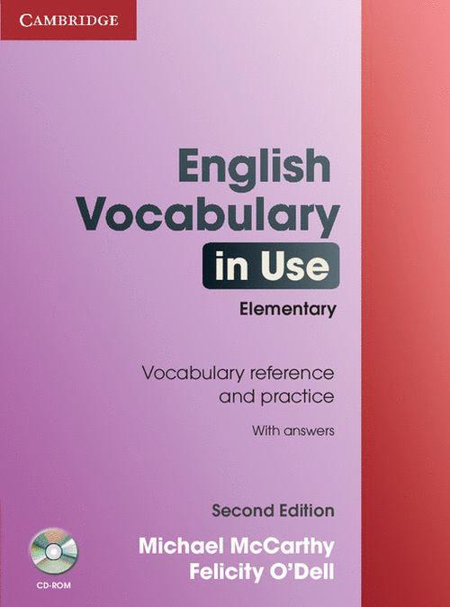 ENGLISH VOCABULARY IN USE : ELEMENTARY WITH ANSWERS AND CD-ROM
